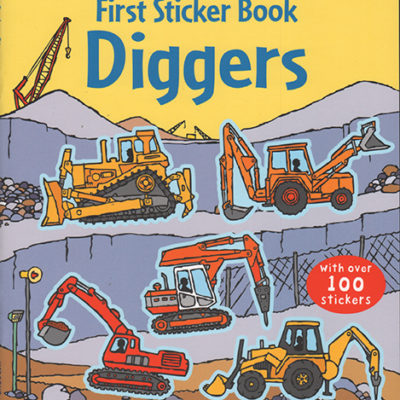 First Sticker Book, Diggers