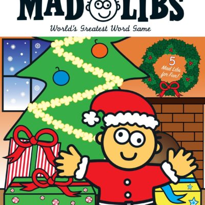 All I Want for Christmas Is Mad Libs