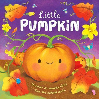 Little Pumpkin: Nature Stories Padded Board Book